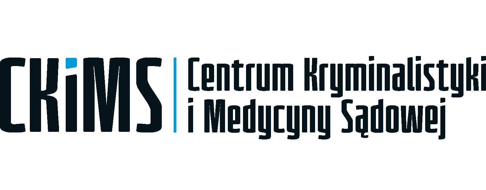 CKiMS - Centrum Kryminalistyki i Medycyny Sądowej